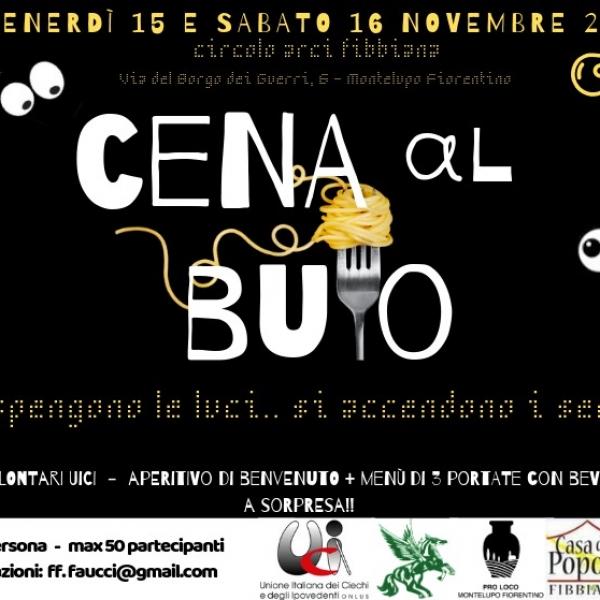 Cena al Buio - Fibbiana 15/16 Novembre 2019